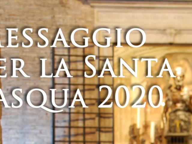 Messaggio per la Santa Pasqua 2020